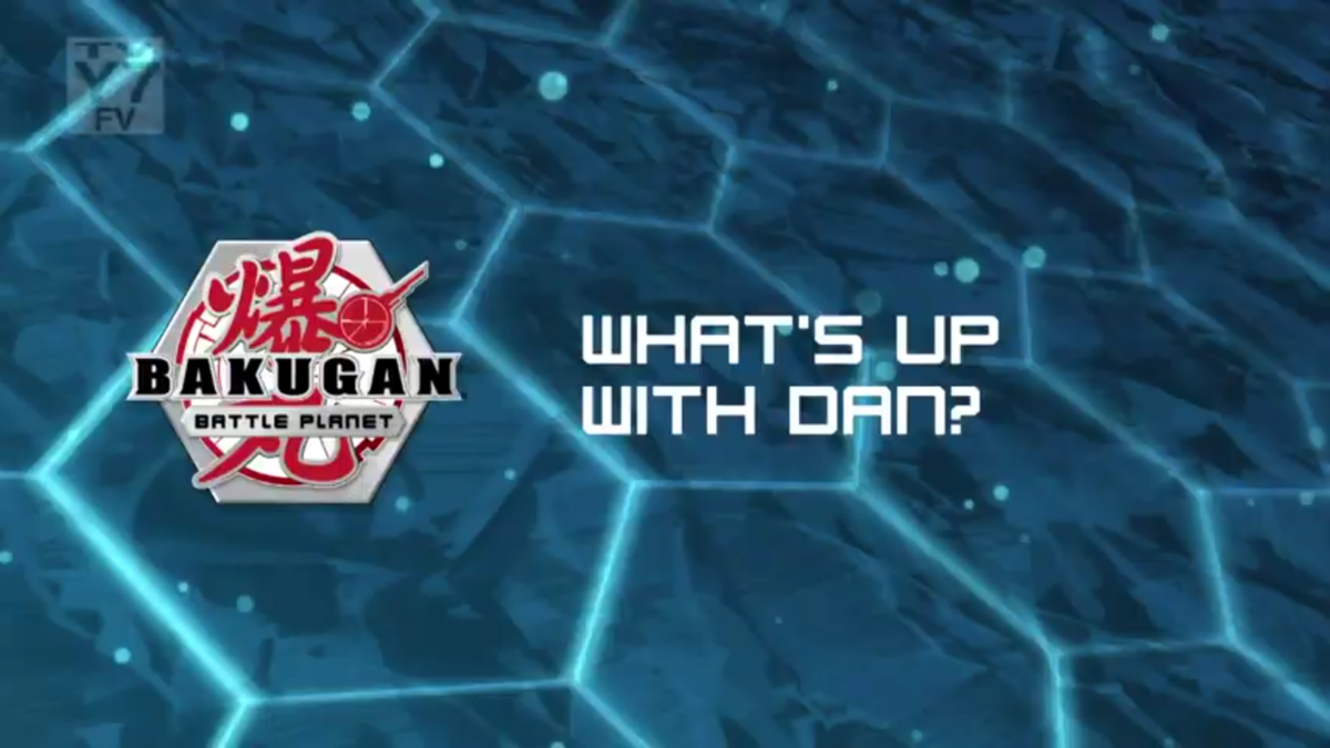 What's Up with Dan? - The Bakugan Wiki | 1200 x 675 png 761kB